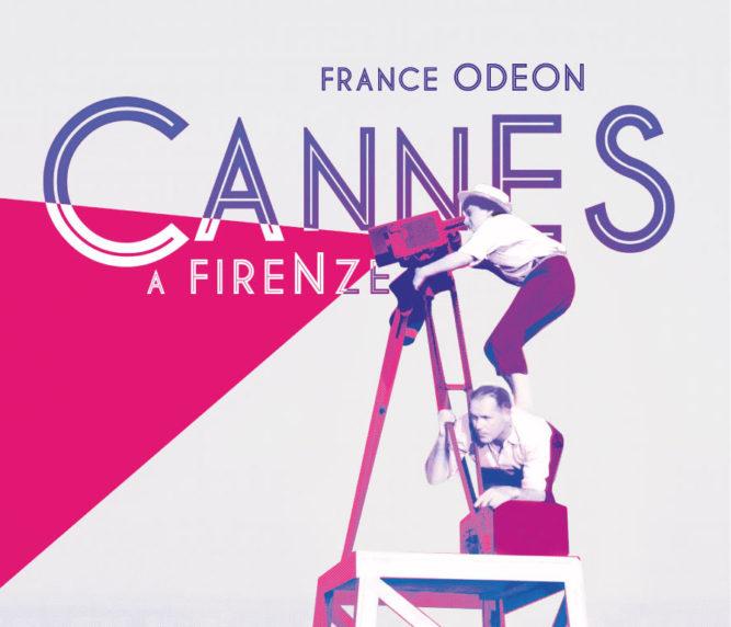 Cannes a Firenze
